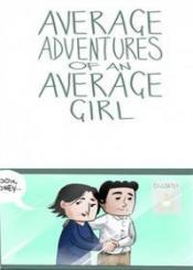 Average Adventures Of An Average Girl